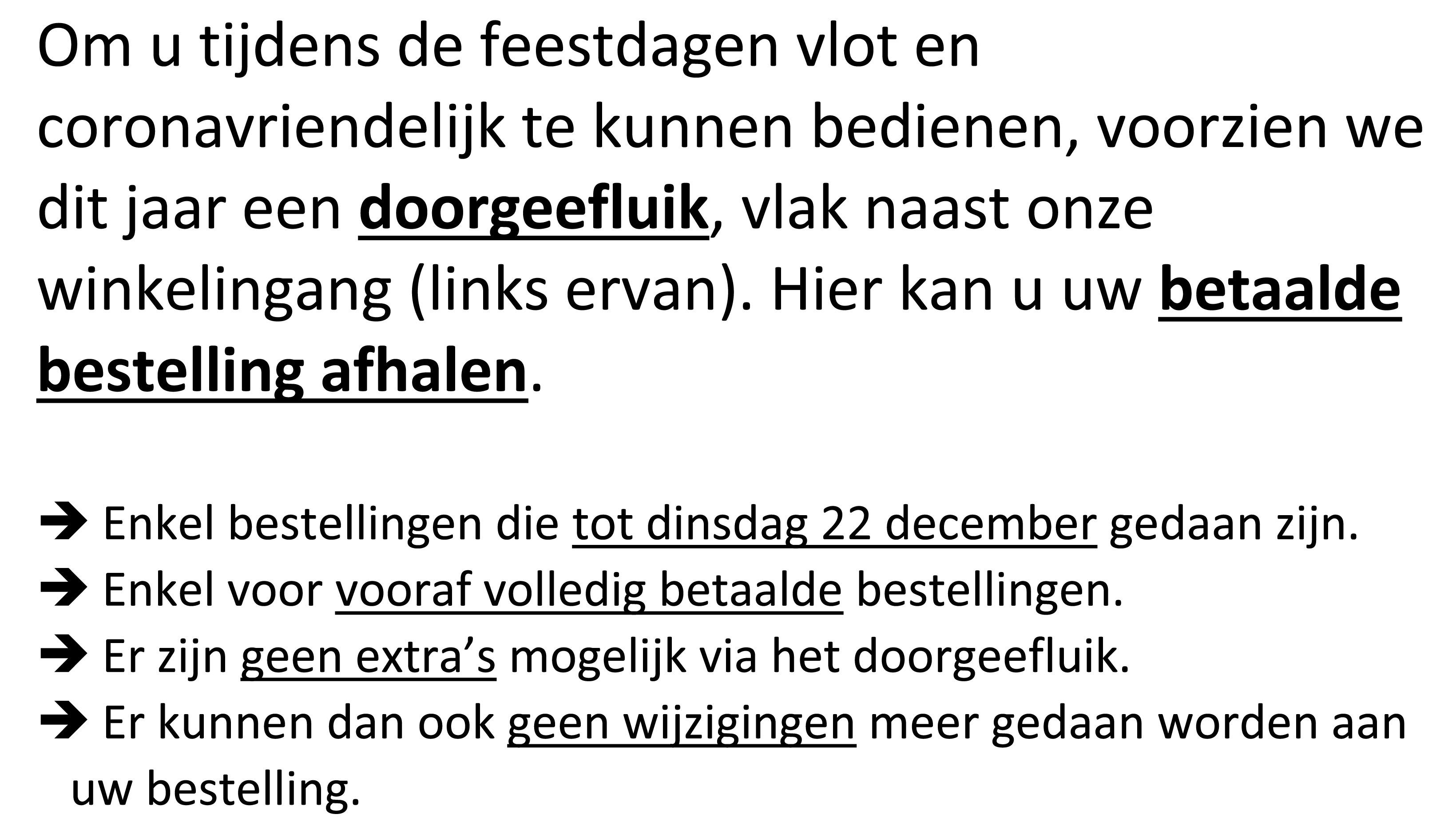 Om u tijdens de feestdagen NL